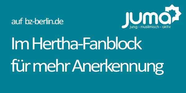 Ein muslimischer Mann jubelt im Hertha-Fanblock: Nur eines der Motive einer Plakatkampagne, die in Berlin startet.