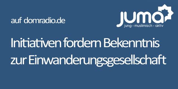 Initiativen fordern Bekenntnis zur Einwanderungsgesellschaft - domradio.de
