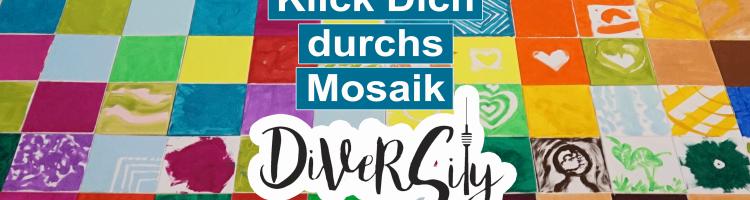 Das Mosaik der Vielfalt - was wäre wenn...